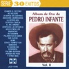 Album De Oro De Pedro Infante Vol. II