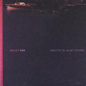 Quiet Now - Nights of Quiet Stars