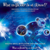 William Arntz, Betsy Chase & Mark Vicente - What the Bleep Do We Know: Discovering the Endless Possibilities for Altering Your Everyday Reality (Unabridged) artwork
