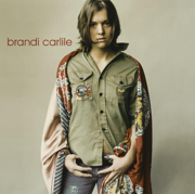 Brandi Carlile (Bonus Track Version) - Brandi Carlile - Brandi Carlile