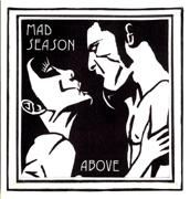 River of Deceit - Mad Season - Mad Season