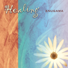 Healing (Relaxation Environment) - Anugama