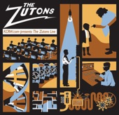 THE ZUTONS - YOU WILL YOU WON'T