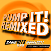 Pump It! Remixed, Vol.1 (Mixed By Deekron) [60 Min Non-Stop Workout Mix 130 BPM]