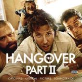 The Hangover Part II (Original Motion Picture Soundtrack)