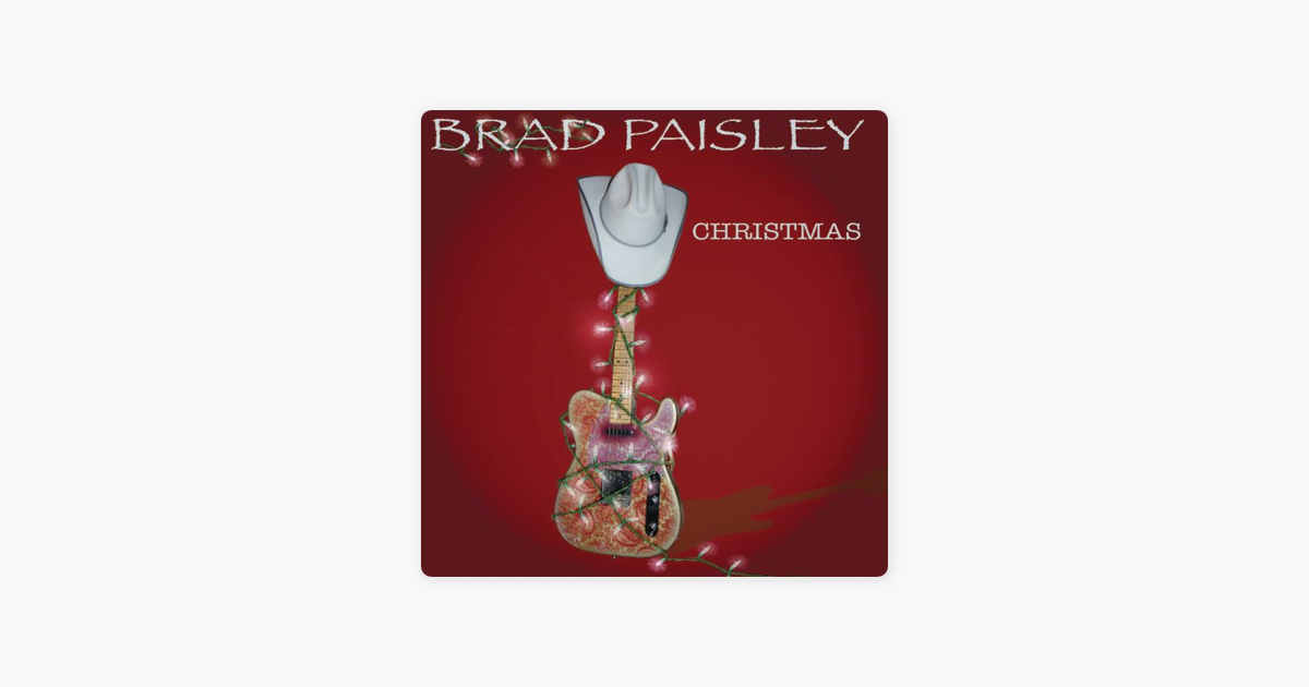 Brad Paisley Christmas.Brad Paisley Christmas By Brad Paisley