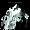 Hole - Celebrity Skin  artwork