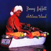 Christmas Island-Jimmy Buffett