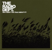 The Radio Dept. - I Don't Need Love I've Got My Band