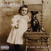 A Little Bit Special-Stephen Lynch