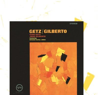 Getz/Gilberto - Stan Getz & João Gilberto album