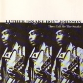 Luther Snakeboy Johnson - They call me the snake