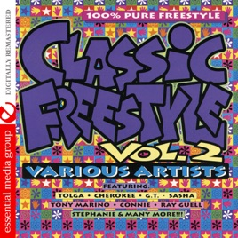 ‎Classic Freestyle, Vol  2 (Remastered) by Various Artists on iTunes