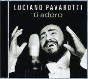 Ti Adoro - Luciano Pavarotti - Luciano Pavarotti