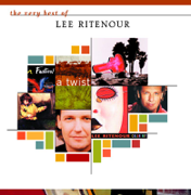 The Very Best of Lee Ritenour - Lee Ritenour - Lee Ritenour