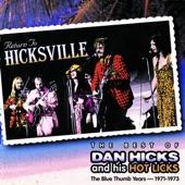 Dan Hicks & His Hot Licks - My Old Timey Baby