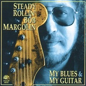 Bob Margolin - Just A Bad Dream
