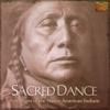 Sacred Dance - Pow Wows of the Native American Indians - Various Artists