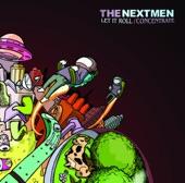 The Nextmen - Let It Roll