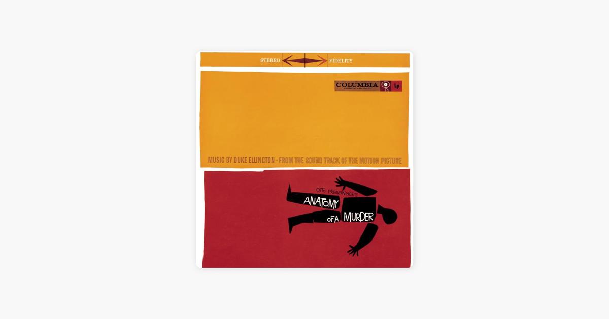 Anatomy Of A Murder By Duke Ellington On Apple Music