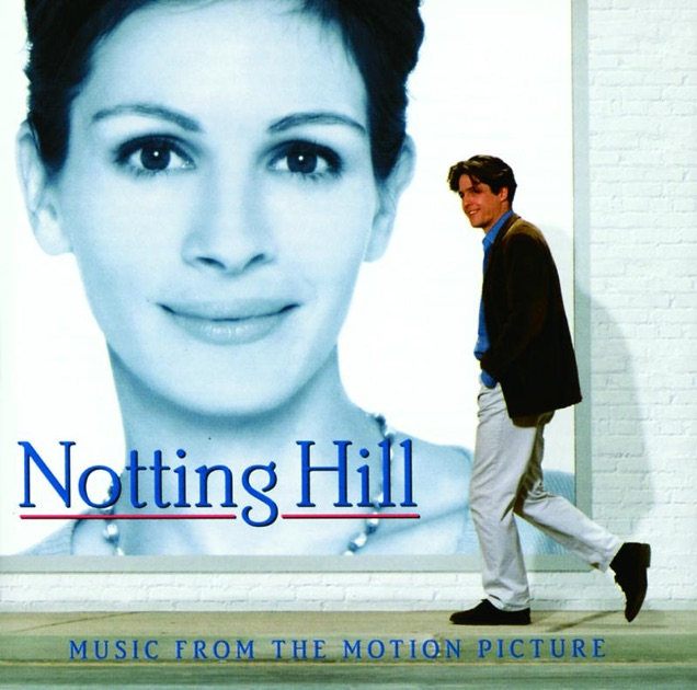 notting hill soundtrack from the motion picture par multi interpr tes sur apple music. Black Bedroom Furniture Sets. Home Design Ideas