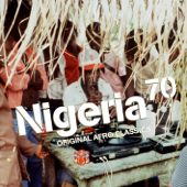 Nigeria 70 - Original Afro Classics