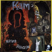 KAM - Neva Again (Album Version)
