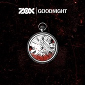 ZOX - Goodnight