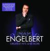 Engelbert Humperdinck - The Greatest Hits and More - Engelbert Humperdinck