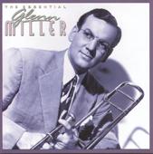The Essential Glenn Miller (Remastered)