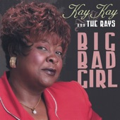Kay Kay and the Rays - Baby Can YOu Hear Me?