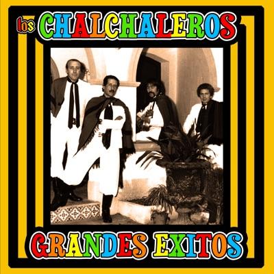 Grandes Exitos - Los Chalchaleros