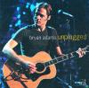 MTV Unplugged: Bryan Adams - Bryan Adams