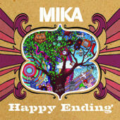 Happy Ending (LA Edit) - MIKA