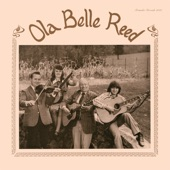 Ola Belle Reed - High On a Mountain