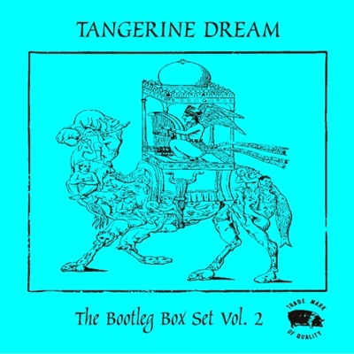 The Bootleg Box Set, Vol. 2 - Tangerine Dream