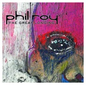 Phil Roy - Busy Thinking 'Bout Today