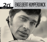 20th Century Masters - The Millennium Collection: Engelbert Humperdinck - Engelbert Humperdinck - Engelbert Humperdinck