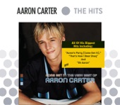 Aaron Carter - Leave It Up To Me
