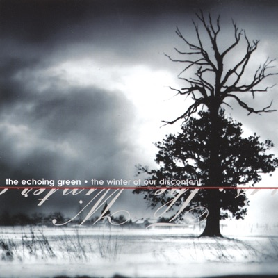 The Winter of Our Discontent - The Echoing Green