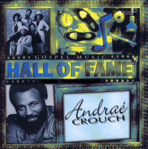 Andraé Crouch - Hall of Fame