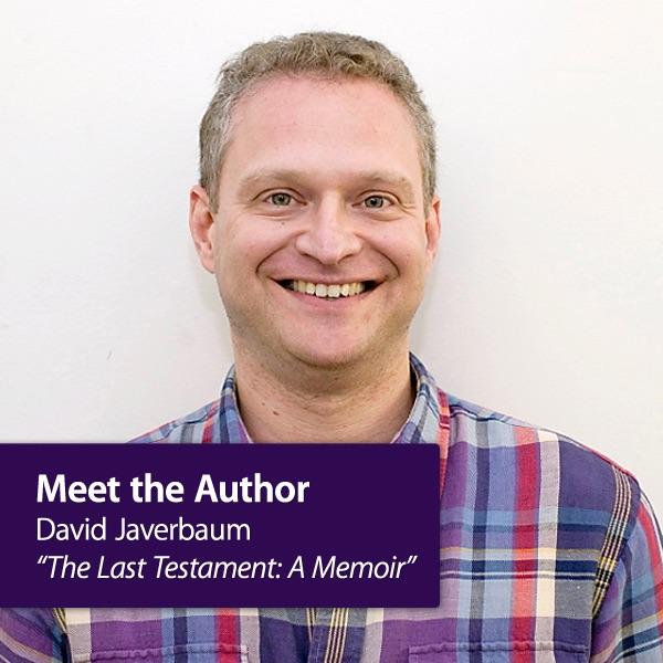 "David Javerbaum - ""The Last Testament: A Memoir"": Meet the Author"