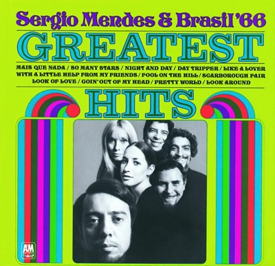 Greatest Hits - Sergio Mendes & Brasil '66 album