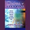 Doreen Virtue - Chakra Clearing: A Morning and Evening Meditation to Awaken Your Spiritual Power artwork