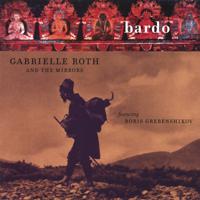 Gabrielle Roth & The Mirrors - Bardo artwork