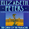 Elizabeth Peters - The Curse of The Pharaohs: The Amelia Peabody Series, Book 2 (Unabridged) artwork