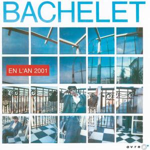 Pierre Bachelet - En l'an 2001