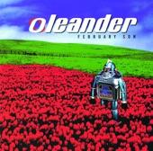 Oleander - Why I'm Here
