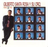 Gilberto Santa Rosa - De Cualquier Manera