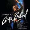 Ana Gabriel - Es Demasíado Tarde (Remasterizado) artwork